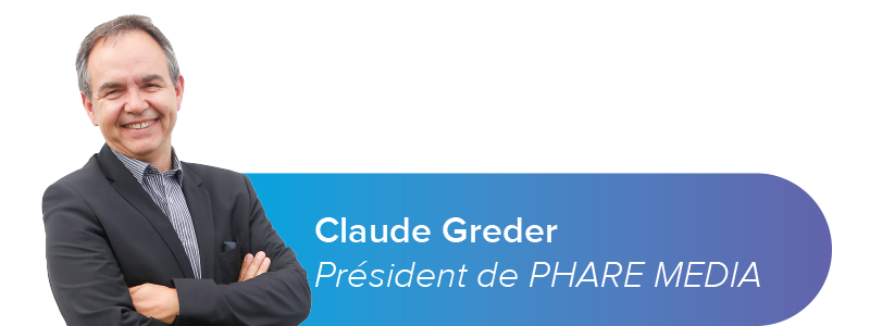 Claude Greder, Président de PHARE MEDIA